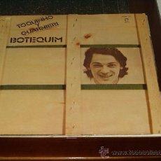Discos de vinilo: TOQUINHO Y GUARNIERI LP BOTEQUIM. Lote 18647528