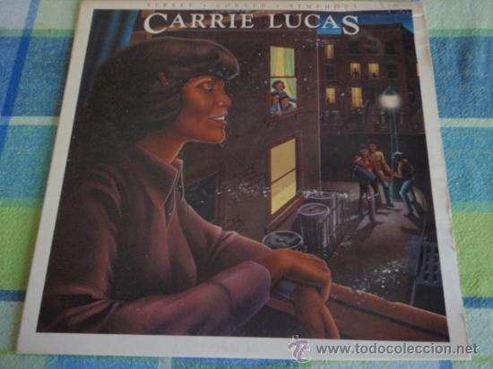 CARRIE LUCAS ( STREET CORNER SYMPHONY ) NEW YORK - USA 1978 LP33 SOUND OF LOS ANGELES RECORDS (Música - Discos - LP Vinilo - Funk, Soul y Black Music)