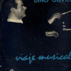 Discos de vinilo: 10 PULGADAS - DINO OLIVIERI - VIAJE MUSICAL (LA VOZ DE SU AMO LDLP 1028). Lote 18685374