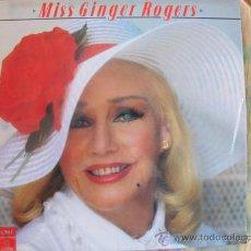 Discos de vinilo: LP - GINGER ROGERS - MISS GINGER ROGERS - EDICION INGLESA, EMI ODEON 1978. Lote 18708870