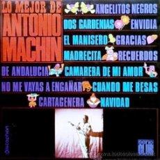 Discos de vinilo: ANTONIO MACHÍN - LO MEJOR DE ANTONIO MACHÍN, LP - 1967. Lote 22614803