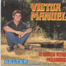 Discos de vinilo: VICTOR MANUEL,EL ABUELO VICTOR DEL 69. Lote 98607304
