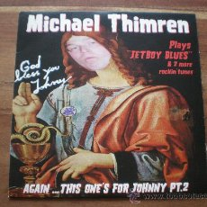 Discos de vinilo: MICHAEL THIMREN - PLAYS JETBOY BLUES - (MUNSTER RECORDS) IN MEMORY OF JOHNNY THUNDERS - PUNK ROCK . Lote 25456493