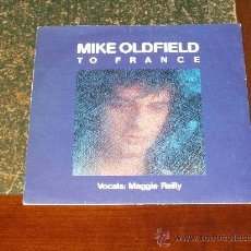 Discos de vinilo: MIKE OLDFIELD SINGLE TO FRANCE. Lote 18855665