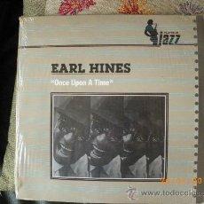 Discos de vinilo: E ARL HINES - ONCE UPON A TIME - PLATINUM JAZZ -MCA RECORDS,1982. Lote 25781607