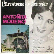 Discos de vinilo: ANTOÑITA MORENO - CARRETERAS DE ASTURIAS *** EP MONTILLA 1960 **. Lote 18882309