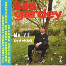 Discos de vinilo: LUIS GARDEY - MA VIE ** EP ZAFIRO 1964. Lote 18885665