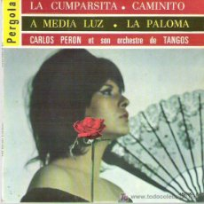 Discos de vinilo: CARLOS PERON - LA CUMPARSITA ** EP PERGOLA FRANCIA. Lote 18905755