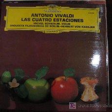 Discos de vinilo: ANTONIO VIVALDI - LAS CUATRO ESTACIONES (MICHEL SCHWALBE, VIOLIN-ORQUESTA FILARMONICA DE BERLIN) . Lote 27080000