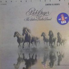 Discos de vinilo: UXV BOB SEGER THE SILVER BULLET BAND LP VINILO1980 CONTRA EL VIENTO ROCK ROLL TAMPON DE PROMOCIONAL. Lote 26882279