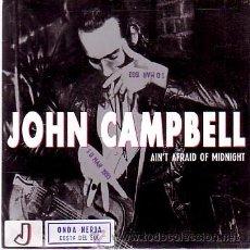 Discos de vinilo: JOHN CAMPBELL - AIN'T AFRAID OF MIDNIGHT - SINGLE WEA 1993 - PROMO. Lote 22019422