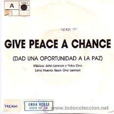 Discos de vinilo: JOHN LENNON / SEAN LENNON - GIVE PEACE A CHANCE - SINGLE VIRGIN 1991 - PROMO. Lote 28157548