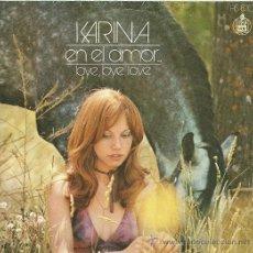 Discos de vinilo: KARINA SINGLE SELLO HISPAVOX EDITADO EN ESPAÑA AÑO 1972. Lote 18969184