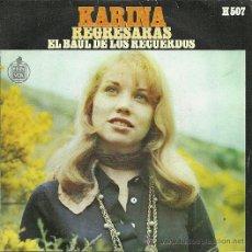Discos de vinilo: KARINA SINGLE SELLO HISPAVOX EDITADO EN ESPAÑA AÑO 1969. Lote 18969223