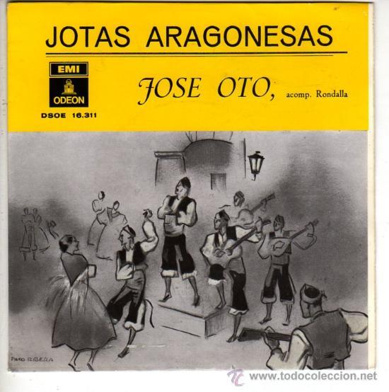 DISCOS (JOSE OTO) JOTAS ARAGONESAS (Música - Discos de Vinilo - EPs - Otros estilos)