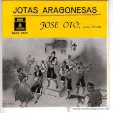 Discos de vinilo: DISCOS (JOSE OTO) JOTAS ARAGONESAS. Lote 18985297