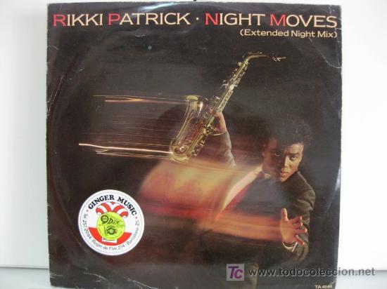 RIKKI PATRICK - NIGHT MOVES (EXTENDED NIGHT MIX) - MAXI CBS 1984 (FUNK/SOUL/DISCO) BPY (Música - Discos de Vinilo - Maxi Singles - Funk, Soul y Black Music)