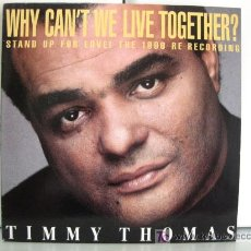 Discos de vinilo: TIMMY THOMAS - WHY CAN'T WE LIVE TOGETHER? - MAXI BCM RECORDS 1990 BPY. Lote 27082837