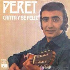 Disques de vinyle: PERET - CANTA Y SÉ FELIZ - EUROVISIÓN 1974. Lote 26782181