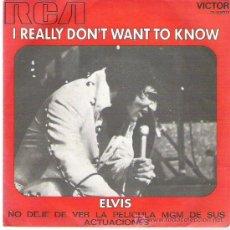 Discos de vinilo: ELVIS - I REALLY DON`T TO KNOW ** RCA VICTOR ESPAÑA 1971 **. Lote 19094455