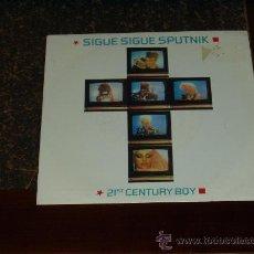 Discos de vinilo: SIGUE SIGUE SPUTNICK SINGLE 21 ST CENTURY BOY. Lote 19015974