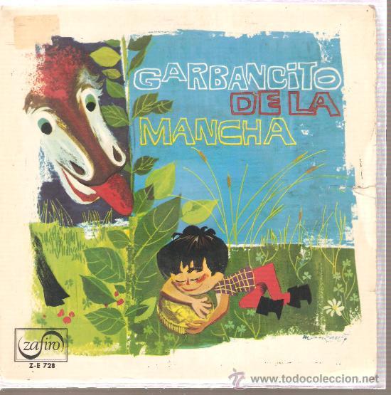 SINGLE CUENTO GARBANCITO DE LA MANCHA - MUSICA DE JOSE LUIS DE PABLO - ARREGLOS DE PEPE NIETO (Música - Discos - LPs Vinilo - Música Infantil)