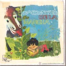 Discos de vinilo: SINGLE CUENTO GARBANCITO DE LA MANCHA - MUSICA DE JOSE LUIS DE PABLO - ARREGLOS DE PEPE NIETO . Lote 24306304