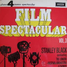 Discos de vinilo: LP - STANLEY BLACK WITH THE LONDON FESTIVAL ORCHESTRA AND CHORUS - FILM SPECTACULAR. Lote 19142759