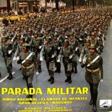 Discos de vinilo: PARADA MILITAR - HIMNO NACIONAL - LLAMADA DE INFANTES, EL NOVIO DE LA MUERTE... - 1961. Lote 26630417