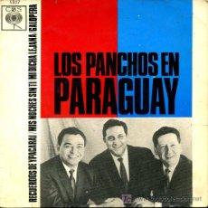 Discos de vinilo: LOS PANCHOS EN PARAGUAY - RECUERDOS DE YPACARAI / MIS NOCHES SIN TI / MI DICHA LEJANA - EP 1964. Lote 19173833