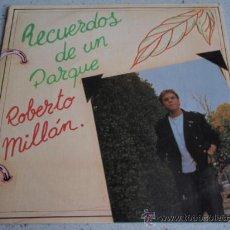 Discos de vinilo: ROBERTO MILLAN ( RECUERDOS DE UN PARQUE - POR AQUELLOS ) SINGLE45 BARNA PRODUCCIONES. Lote 19176464
