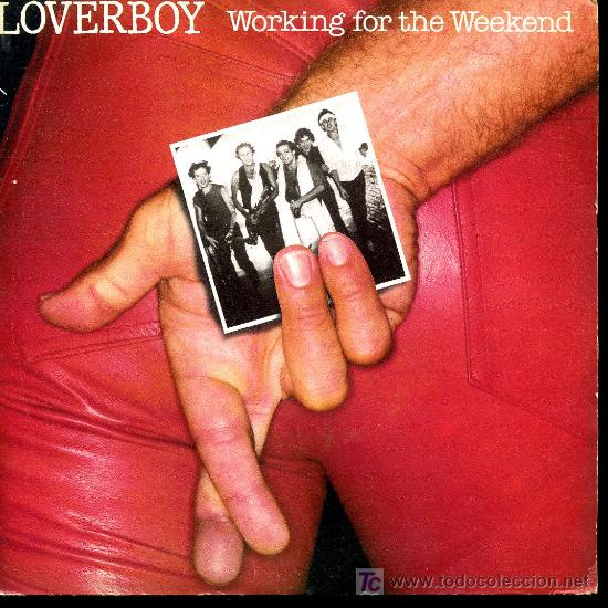 Discos de vinilo: Loverboy - Working for the weekend / Emotional - Single 1981 Promo - Foto 1 - 19242306