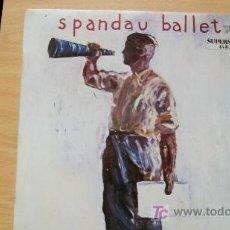 Discos de vinilo: SPANDAU BALLET-ONLY WHEN-MAXI45RPM-1984-. Lote 19191837