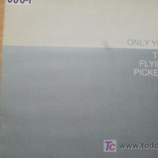 Discos de vinilo: FLYING PICKETS-ONLY YOU-MAXI45RPM-1984. Lote 19192623