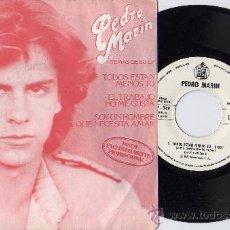 Discos de vinilo: PEDRO MARIN EP TODOS ESTÁN MENOS TÚ + 2 PROMO WHITE LABEL P/C SPAIN. Lote 26958088