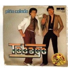Discos de vinilo: UXV TOBAGO SINGLE VINILO 1980 PIÑA COLADA ESCAPE YHE PIÑA COLADA SONG PERDONAME . Lote 25679986