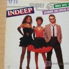 Discos de vinilo: INDEEP-WHEN BOYS TALK-MAXI45RPM-1983-. Lote 19213684