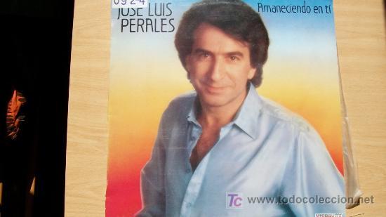 JOSE LUIS PERALES-AMANECIENDO EN TI-LP 1984- (Música - Discos - LP Vinilo - Solistas Españoles de los 70 a la actualidad)