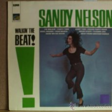 Discos de vinilo: SANDY NELSON ---- WALKIN THE BEAT. Lote 19241321