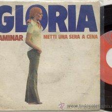 Discos de vinilo: SINGLE 45 RPM / GLORIA (ENNIO MORRICONE ) METTI UNA SERA A CENA // EDITADO POR MOVIEPLAY. Lote 23491332