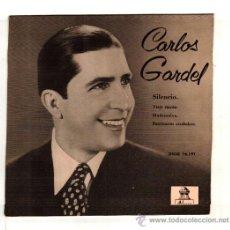 Discos de vinilo: UXV CARLOS GARDEL SINGLE VINILO 1958 TANGO ARGENTINO ACOMPAÑADO GUITARRAS SILENCIO MADRESELVA . Lote 22700188