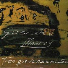 Discos de vinilo: GASCON MONROY - TREN QUE VA HACIA EL SUR / YO VI / PARA MI DAMA / ADIOS MUJER - MAXISINGLE 1990. Lote 132461138
