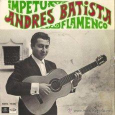 Discos de vinilo: ANDRÉS BATISTA - ÍMPETU FLAMENCO - 1968. Lote 26704528
