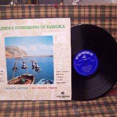 Discos de vinilo: PRELUDIOS E INTERMEDIOS DE ZARZUELA - 1964 - DISCORAMA RARA EDICIÓN. Lote 22482783