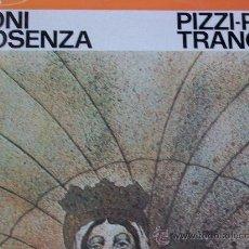 Discos de vinilo: TONI COSENZA,PIZZI PIZZI TRANGULA DEL 79 CON LIBRETO. Lote 221364103