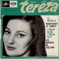 Discos de vinilo: TEREZA - MAINTENANT JE CHANTE - LES ENFANTS DE CHEZ MOI - EP MADE IN FRANCE. Lote 88115428
