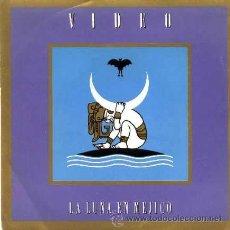 Discos de vinilo: VIDEO ··· LA LUNA EN MEJICO / ALUNIA - (SINGLE 45 RPM) ··· NUEVO. Lote 26681618
