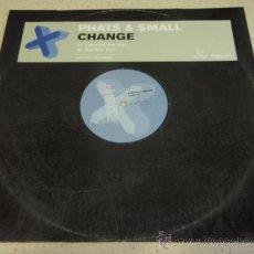 Discos de vinilo: PHATS & SMALL (CHANGE) 2001 ENGLAND MAXI45. Lote 19288487