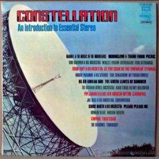 Discos de vinilo: LP 33 RPM. CONSTELLATION. AN INTRODUCTION TO ESSENTIAL STEREO.REGAL POP 1972. COMO NUEVO.. Lote 26475916