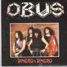 Discos de vinilo: OBUS - DINERO DINERO ** CHAPA DISCOS 1982 **. Lote 19308007